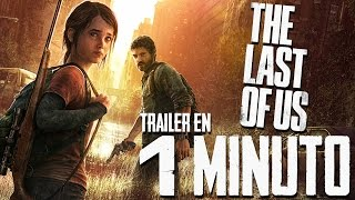 The Last Of Us | Trailer EN 1 MINUTO