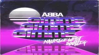 ABBA - Gimme! Gimme! Gimme! (A Man After Midnight) (Maurice West Bootleg)
