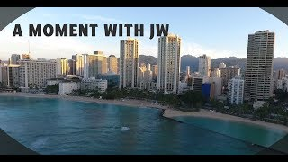 A Moment with JW - Hawaii