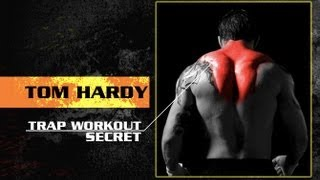 Tom Hardy Traps Workout Secret for BIGGER TRAPS NOW!