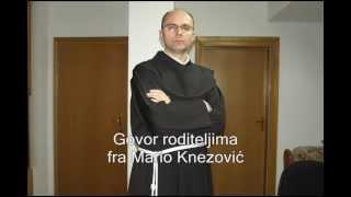 Govor roditeljima fra Marija Knezovića