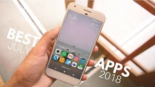 Top 10 Best Android Apps - July 2018