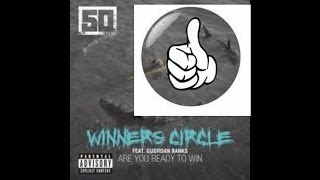 50 Cent- Winners Circle Review and If Animal Ambition is Good