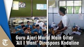 Video Guru di Medan Ajarkan Muridnya Gitar Pakai Lagu 'All I Want' hingga Direspons Kodaline