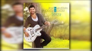 Ravi İncigöz Feat Mustafa Ceceli - Şeker