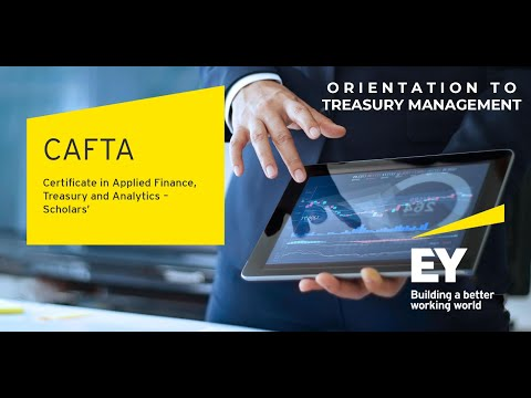 Ernst & Young   Orientation to Treasury Management by EY   CAFTA ...
