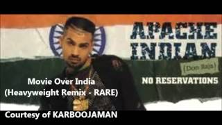 Apache Indian   Movie Over India (Heavyweight Remix) - RARE