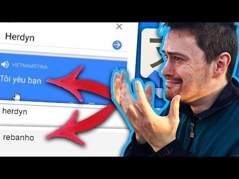 Google Translator mě TROLLÍ!  - HERDDIT