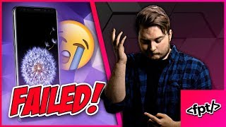 THE GALAXY S9 IS A COLOSSAL FAILURE