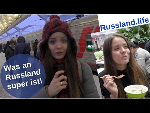 Was an Russland super ist! [Video]