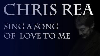 Chris Rea - Sing A Song Of Love to Me (SR)