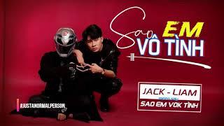 SAO EM VÔ TÌNH - AUDIO | JACK x K-ICM ft. LIAM | Haiii |