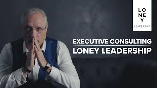 Executive Consulting - Loney Leadership