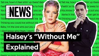 """Halsey's """"Without Me"""" Explained 