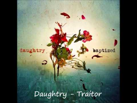 Daughtry - Traitor [With lyrics in the description]
