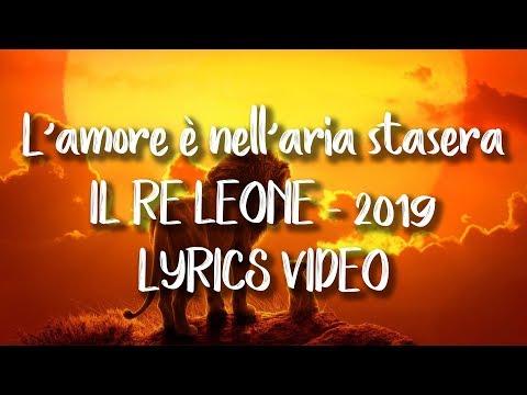 L'amore è nell'aria stasera - Il Re Leone [2019] - LYRICS - con TESTO