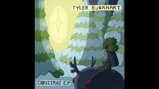 Tyler Burkhart   All I Want For Christmas Is You