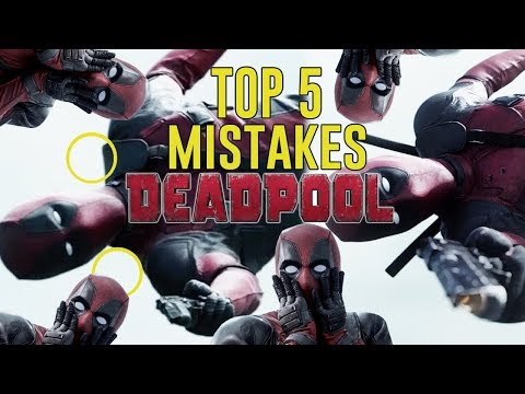 DEADPOOL - Top 5 Movie Mistakes (2016) Ryan Reynolds, Tim Miller comic book movie