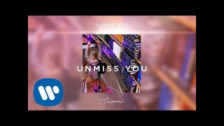 Clara Mae - Unmiss You (Stripped) [Official Audio]