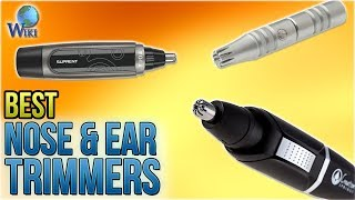 10 Best Nose & Ear Trimmers 2018