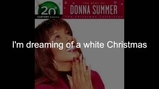 "Donna Summer - White Christmas LYRICS - Remastered ""Christmas Spirit"" 1994/2005"