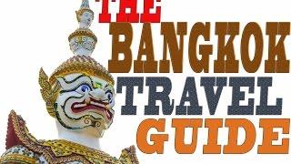 The ultimate Bangkok city travel guide