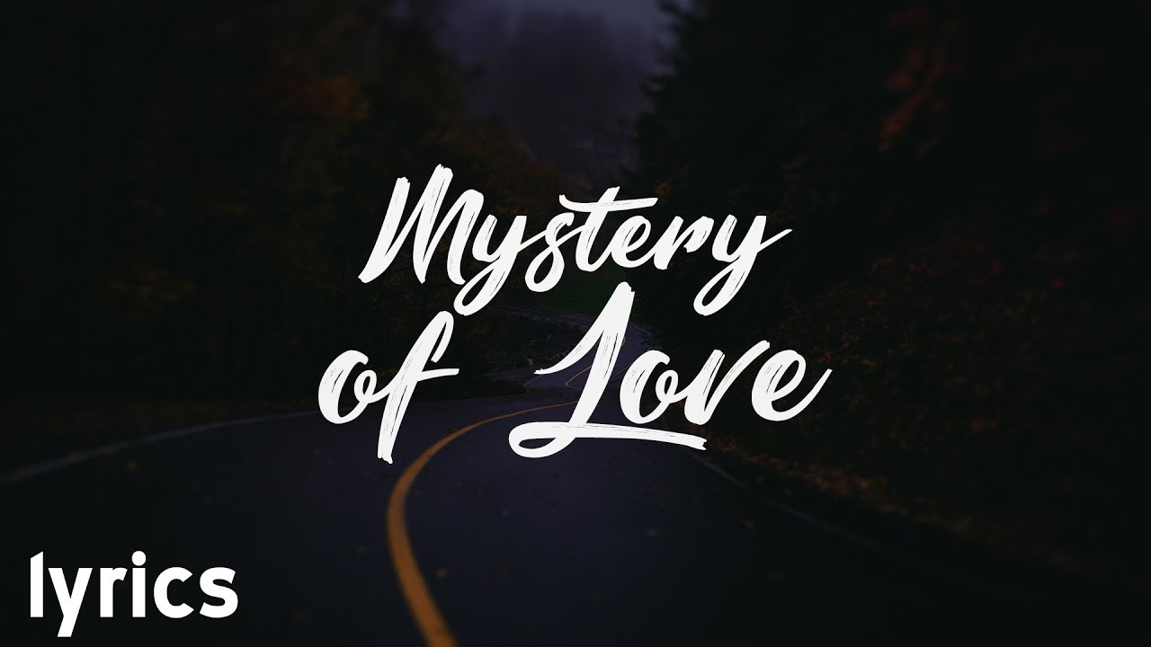 Mystery Of Love Lyrics