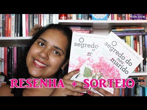 RESENHA+ SORTEIO: O Segredo do meu marido||Um livro e nada mais