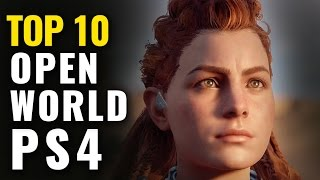 Top 10 Best PS4 Open World Games