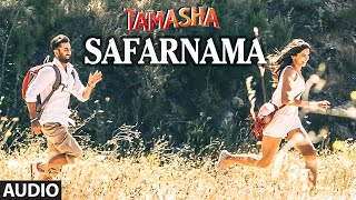 Safarnama - Audio Song - Tamasha