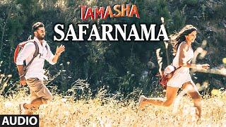 Safarnama FULL AUDIO Song | Tamasha | Ranbir Kapoor