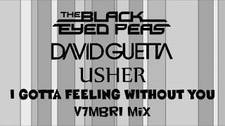 The Black Eyed Peas feat. David Guetta & Usher - I Gotta Feeling Without You