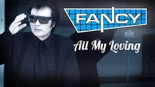 Fancy - All My Loving (1989) [Full Album]