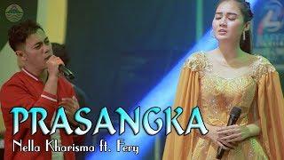 Download lagu Nella Kharisma Prasangka Feat Fery Karya Thomas Arya Mp3