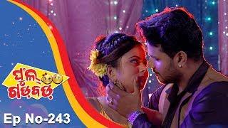 Full Gadbad - Comedy Ra Double Dose | Full Ep 243 | 3rd August 2018 | Odia Serial - TarangTV