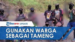 Warga Sipil Sering Jadi Tameng & Korban KKB Papua, Pengamat Minta Aparat Lakukan Pendekatan Humanis