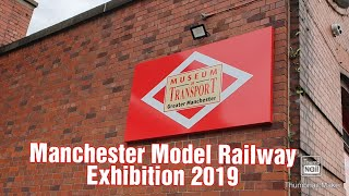 Manchester Museum Model Railway Exhibition 2019