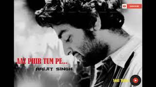 (Lyrics)Aaj Phir Song Lyrics | Arijit Singh, Samira Koppikar