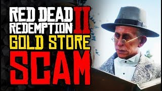Red Dead 2 Online - The Gold Is An ACTUAL SCAM