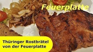124 - Thüringer Rostbrätel von der Feuerplatte │ Grillspezialität aus Thüringen