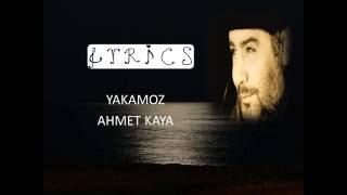 Ahmet KAYA- Yakamoz LYRICS