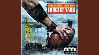 My Ballz (The Longest Yard Soundtrack) (Explicit)