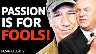 Don't Follow Your Passion Feat. Mike Rowe | Ask. Mr. Wonderful #11 Kevin O'Leary