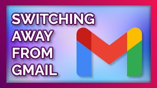 QUITTING GMAIL -  alternatives for email, calendar, contacts