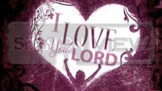 I love you Lord - Lionel Petersen