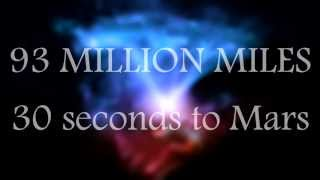 93 Million Miles - 30 Seconds to Mars - Lyrics