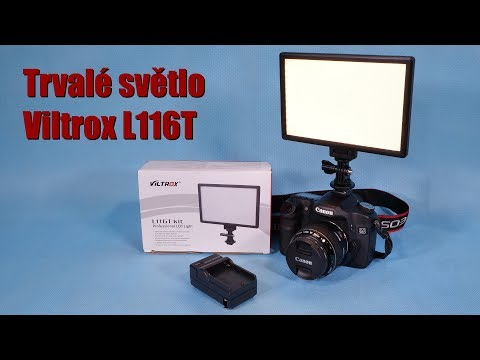 Professional LED light Viltrox L116T kit / Aliexpress ~ unboxing & test ~ Česky ⁴ᴷ