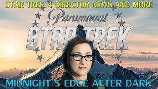 Star Trek 4 Director Announcement and More
