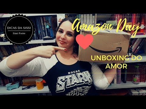 VEDA #4 - Amazon Day - Unboxing do Amor | Dicas da Sissi