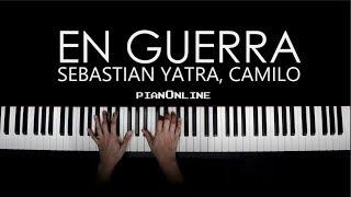 Sebastian Yatra, Camilo   En Guerra   Piano Tutorial Cover + PARTITURA Y Letra   Karaoke V1